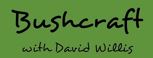 Bushcraft with David Willis
